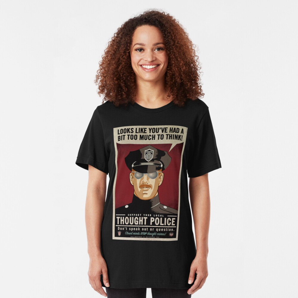 Thought Police Slim Fit T-Shirt