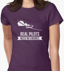 Real Pilots Need No Engines Womens Fitted T-Shirt