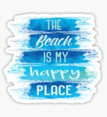 The Beach is My Happy Place Sticker