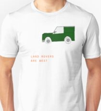Land-Rovers are best. T-Shirt