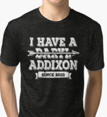 I have a Daryl Addixon since 2010 Tri-blend T-Shirt