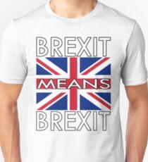 BREXIT MEANS BREXIT PRINT Unisex T-Shirt