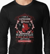Capricorn woman with my heart on my sleeve a fire in my soul and a mouth Long Sleeve T-Shirt