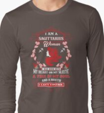 Sagittarius woman with my heart on my sleeve a fire in my soul and a mouth Long Sleeve T-Shirt