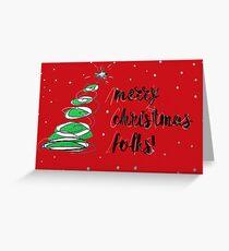 Merry Christmas Folks Greeting Card