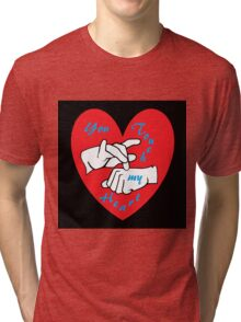 ASL You Touch my Heart! Tri-blend T-Shirt