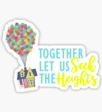 Together Let Us Seek the Heights Sticker