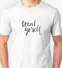 Treat yo'self - Calligraphic print Unisex T-Shirt