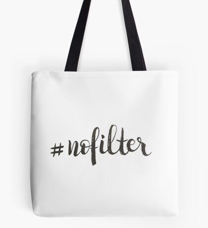 #nofilter - Calligraphic Print Tote Bag
