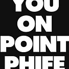 You On Point Phife by thehiphopshop
