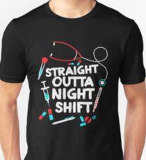 Camiseta unisex Straight Outta Night Shift Shirt - Turno de noche