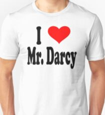 I Love Mr Darcy - Pride And Prejudice Unisex T-Shirt