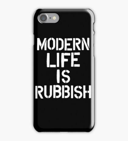 Modern Life is Rubbish iPhone Case/Skin
