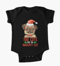 I Am Too cute for Santa Claus' Naughty list Christmas Kids Clothes