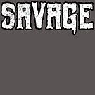 Savage by Megatrip