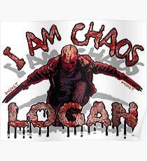Logan Old MAN I AM Chaos Poster