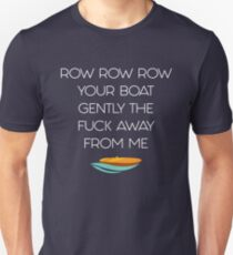 Row Row Row Your Boat (white text) T-Shirt