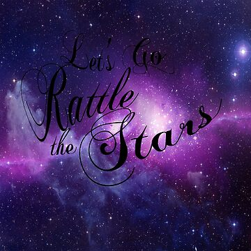 Let's Go Rattle The Stars - Throne of Glass Design by caitjacobs