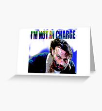 Walking Dead Rick-I'm Not In Charge Greeting Card