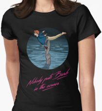 Nobody puts Barb in the corner Women's Fitted T-Shirt