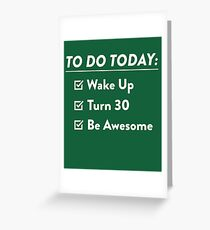 30th Birthday Checklist Be Awesome 30 Years Old T-Shirt Greeting Card