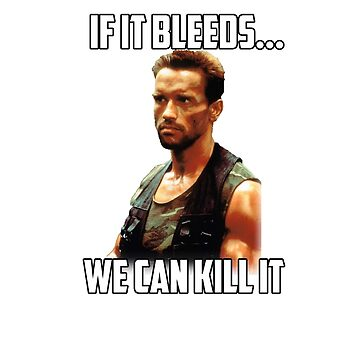 Arnold Schwarzenegger - If It Bleeds... We Can Kill It by SpiderReviewer