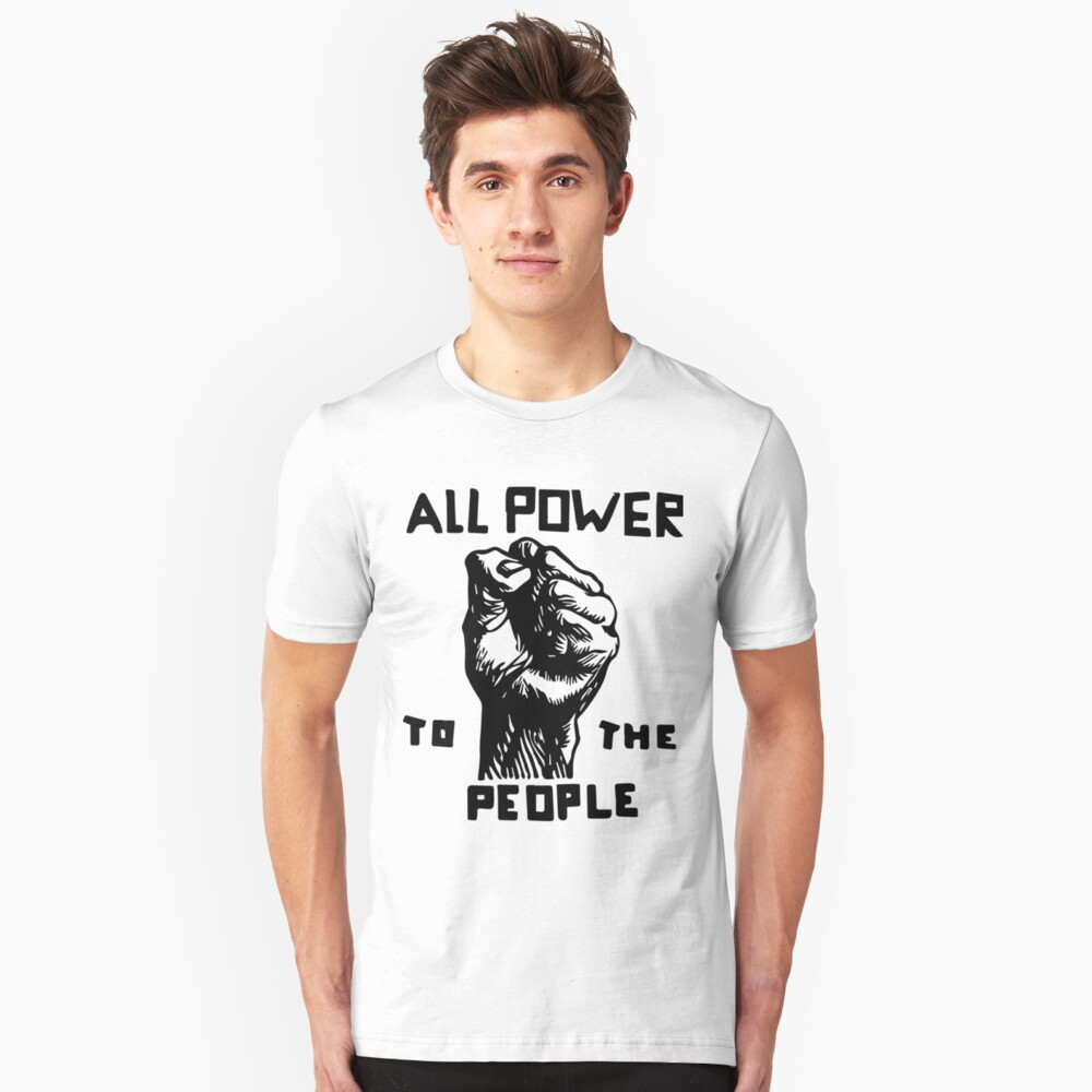 All Power To The People Unisex T-Shirt Front