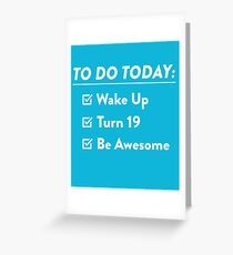 19th Birthday Checklist Be Awesome 19 Years Old T-Shirt Greeting Card