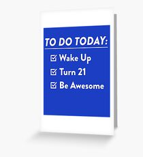 21st Birthday Checklist Be Awesome 21 Years Old T Shirt Greeting Card