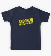 Brooklyn nine nine - tv series Kids Tee