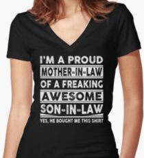 I'm A Proud Mother In Law Of A Freaking Awesome Son In Law  Women's Fitted V-Neck T-Shirt