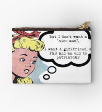"I don't want a ""nice man"" (feminism) Studio Pouch"