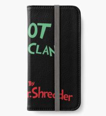 The Foot Clan iPhone Wallet/Case/Skin