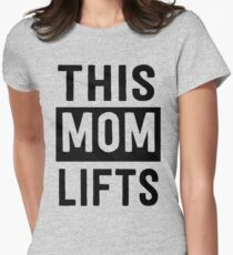 This mom lifts T-Shirt