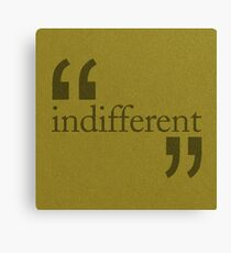 Indifferent Canvas Print