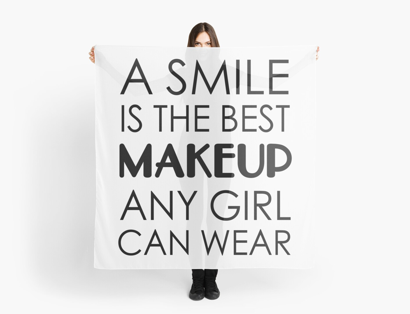 A Smile Is The Best Makeup Any Girl Can Wear Scarves By Artack