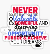Never Doubt- Hillary Clinton  Sticker
