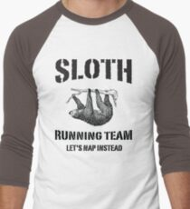 Sloth Running Team. Let's Nap Instead Men's Baseball ¾ T-Shirt