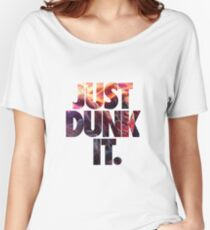 Just dunk it - Darius Dunkmaster  Women's Relaxed Fit T-Shirt