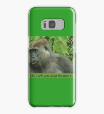 Did I tell you about the time I... Samsung Galaxy Case/Skin