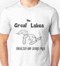 The Great Lakes Unsalted & Shark Free Unisex T-Shirt
