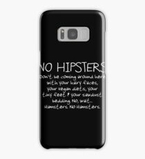 No Hipsters. Er... Hamsters. Samsung Galaxy Case/Skin