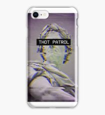 Thot Patrol  iPhone Case/Skin