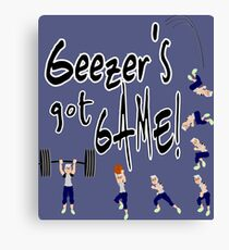 Geezer's Got Game! Canvas Print