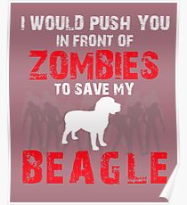 Front Of Zombies Beagle Poster
