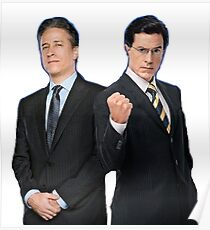 Jon Stewart - Stephen Colbert - The Daily Show - The Colbert Report Poster