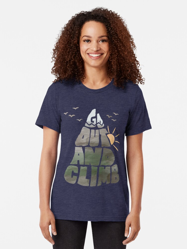 Alternate view of Go out and Climb Tri-blend T-Shirt
