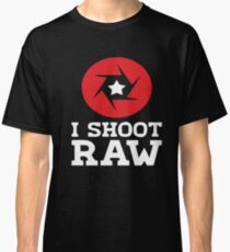 I Shoot RAW - Funny Photography Photographer Gift T-Shirt Classic T-Shirt