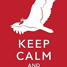 Keep Calm and Carrion by rustyfeathers