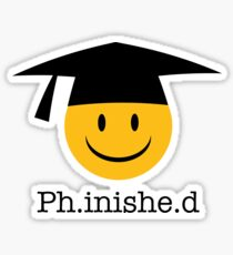 Ph.inishe.d Phd Doctoral Cap Smiley Sticker